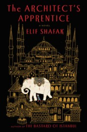 The Architect's Apprentice - E. Shafak